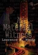 A Material Witness