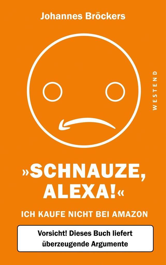 Schnauze, Alexa! als Buch