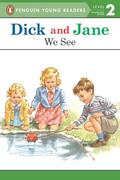 Dick and Jane: We See