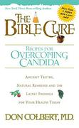 The Bible Cure Recipes for Overcoming Candida