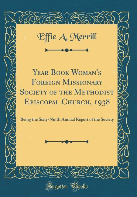 Year Book Woman´s Foreign Missionary Society of...