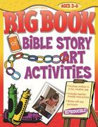 Big Book of Bible Story Art Activities