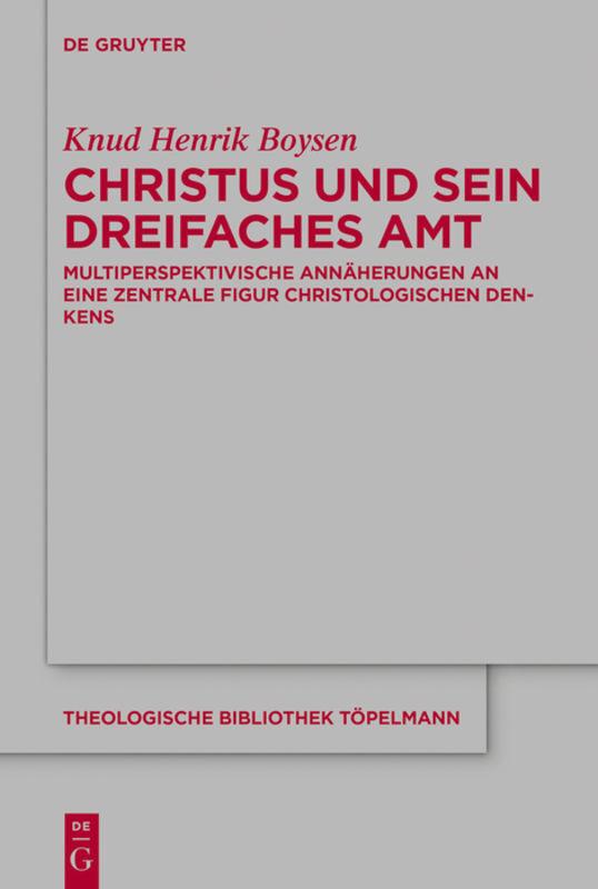 Christus und sein dreifaches Amt als Buch