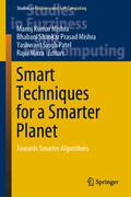 Smart Techniques for a Smarter Planet