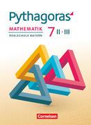 Pythagoras 7. Jahrgangsstufe - Realschule Bayern (WPF II/III) - Schülerbuch