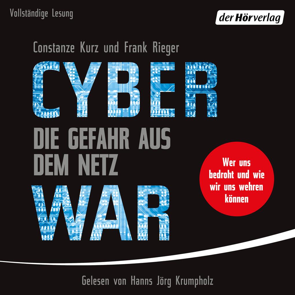 Cyberwar - Die Gefahr aus dem Netz als Hörbuch Download