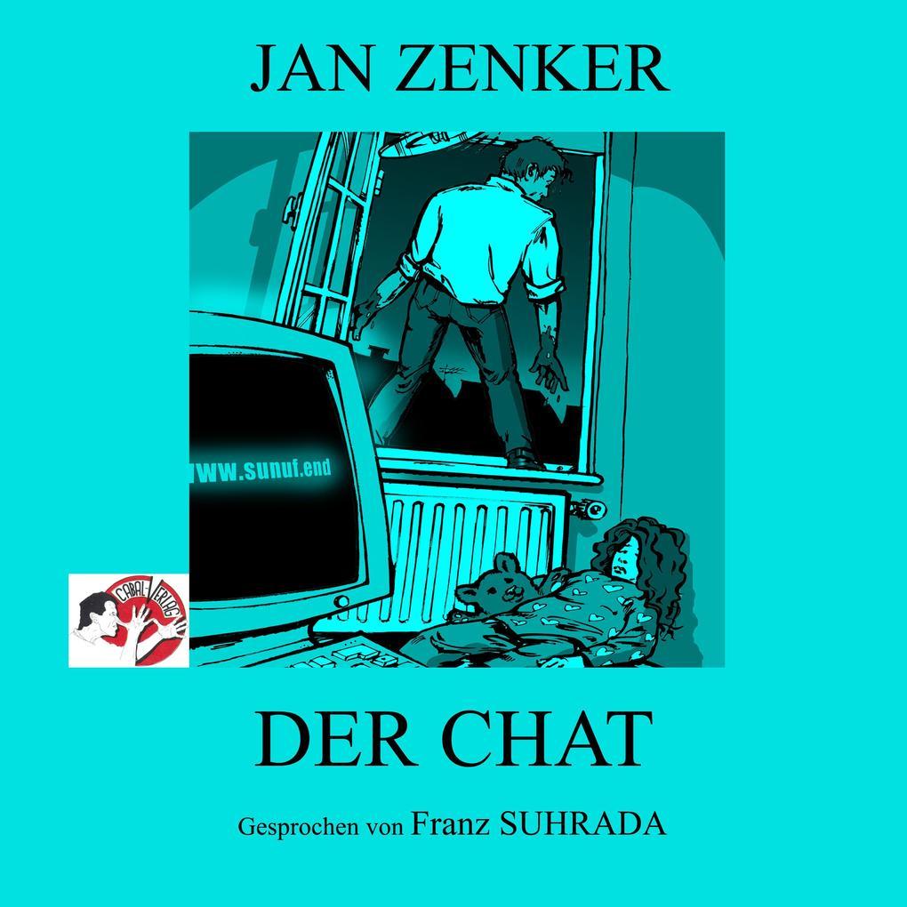 Der Chat als Hörbuch Download von Jan Zenker