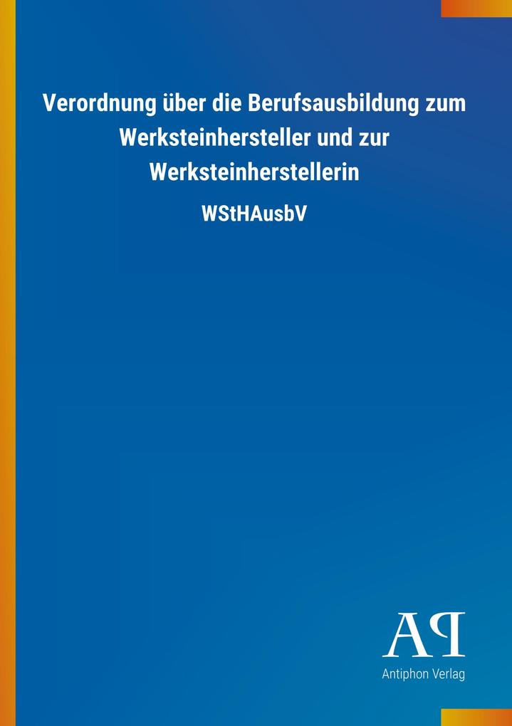 Verordnung über die Berufsausbildung zum Werkst...