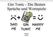 Gin & Tonic Die Besten Sprüche und Wortspiele (Wandkalender 2019 DIN A4 quer)