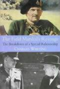 The Field Marshal's Revenge: The Breakdown of a Special Relationship