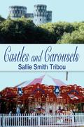 Castles and Carousels