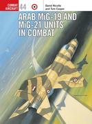Arab Mig-19 & Mig-21 Units in Combat