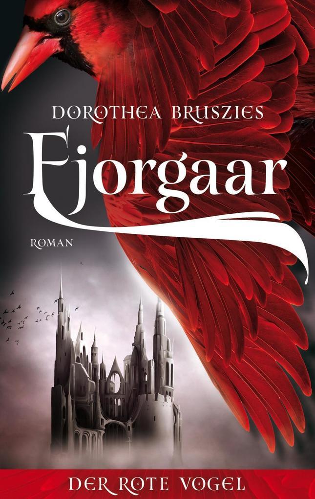 Fjorgaar - Der rote Vogel als Buch