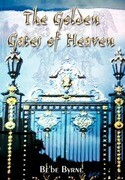 The Golden Gates of Heaven