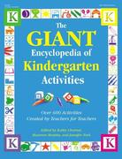 The Giant Encyclopedia of Kindergarten Activities: Over 600 Activities Created by Teachers for Teachers