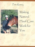 Making Natural Hoof Care Work for You: A Hands-On Manual for Natural Hoof Care All Breeds of Horses and All Equestrian Disciplines for Horse Owners, F