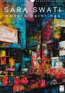SARA SWATI - modern paintings (Wandkalender 201...