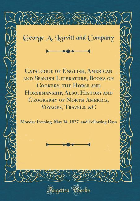 Catalogue of English, American and Spanish Lite...
