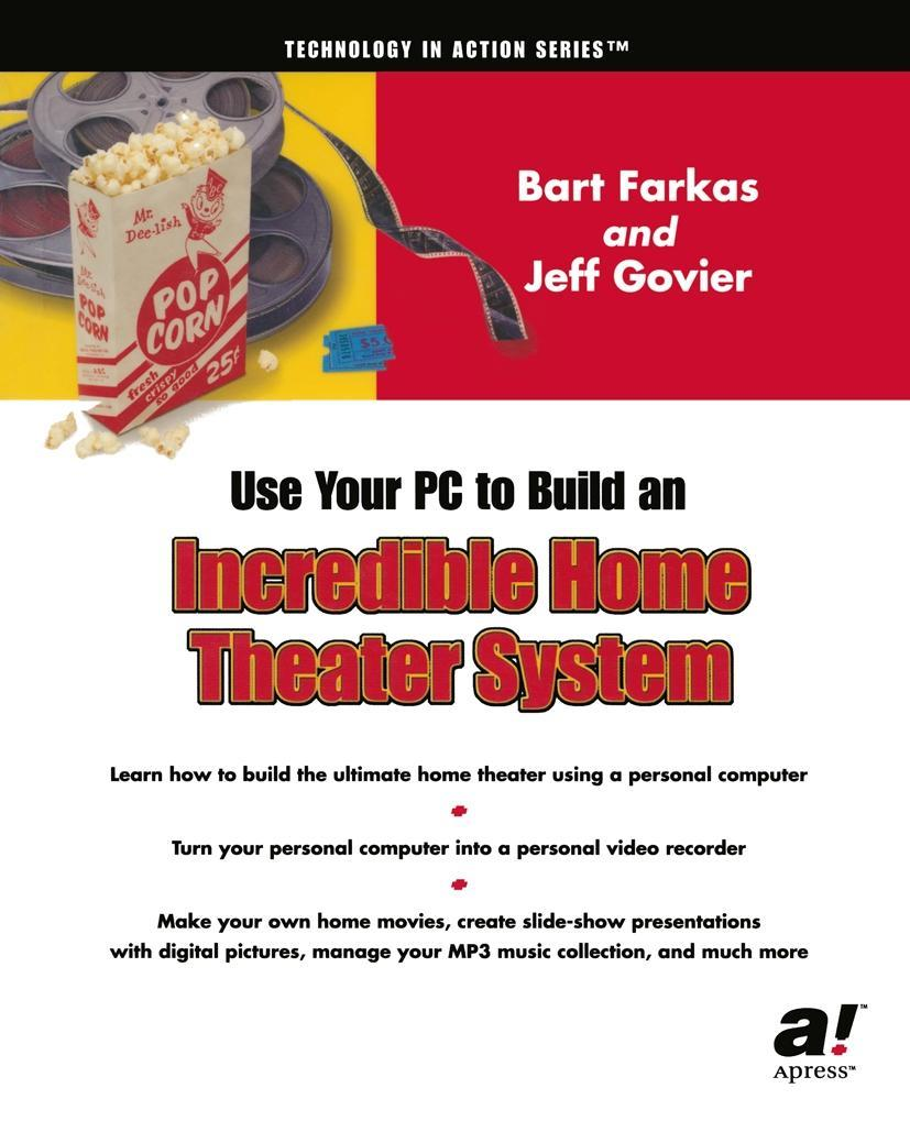 Use Your PC to Build an Incredible Home Theater...