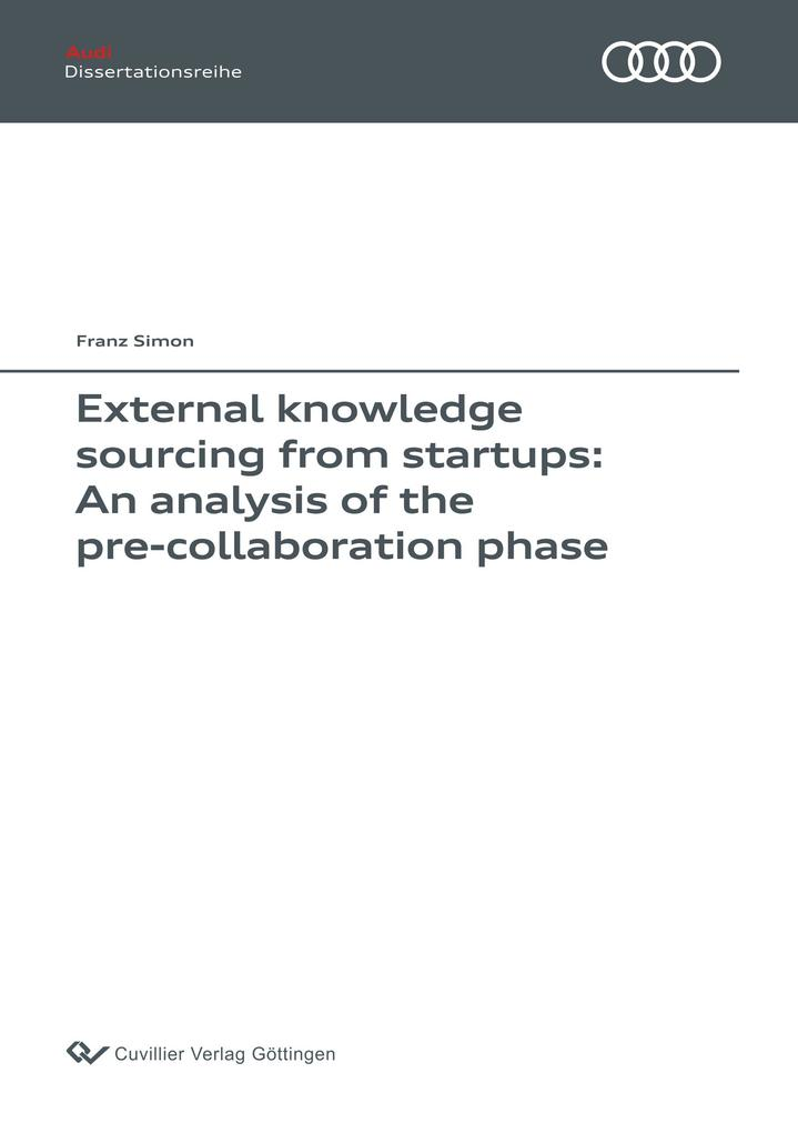 External knowledge sourcing from startups: An a...