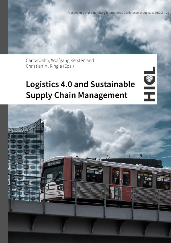 Logistics 4.0 and Sustainable Supply Chain Management als Buch