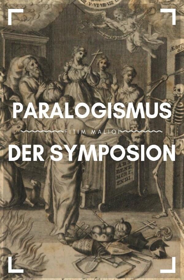 Paralogismus der Symposion als Buch (kartoniert)