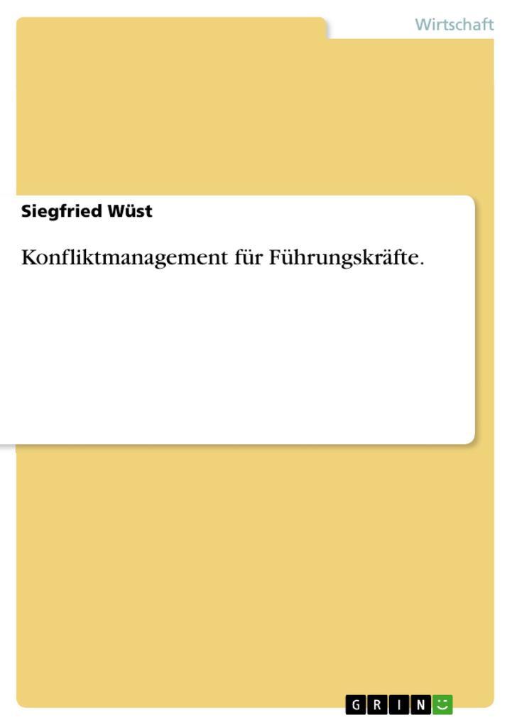 Konfliktmanagement für Führungskräfte. als eBook
