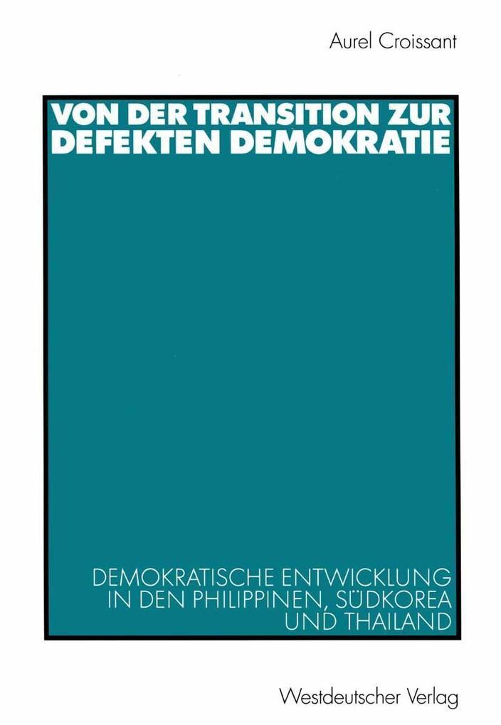 Von der Transition zur defekten Demokratie als ...