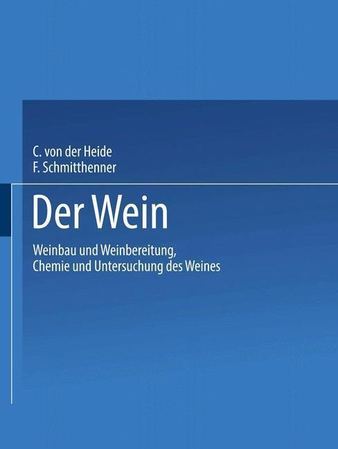 Der Wein als eBook Download von Carl Heide