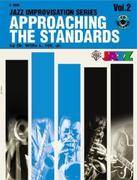 Approaching the Standards, Vol 2: B-Flat, Book & CD [With CD]
