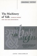The Machinery of Talk: Charles Peirce and the Sign Hypothesis