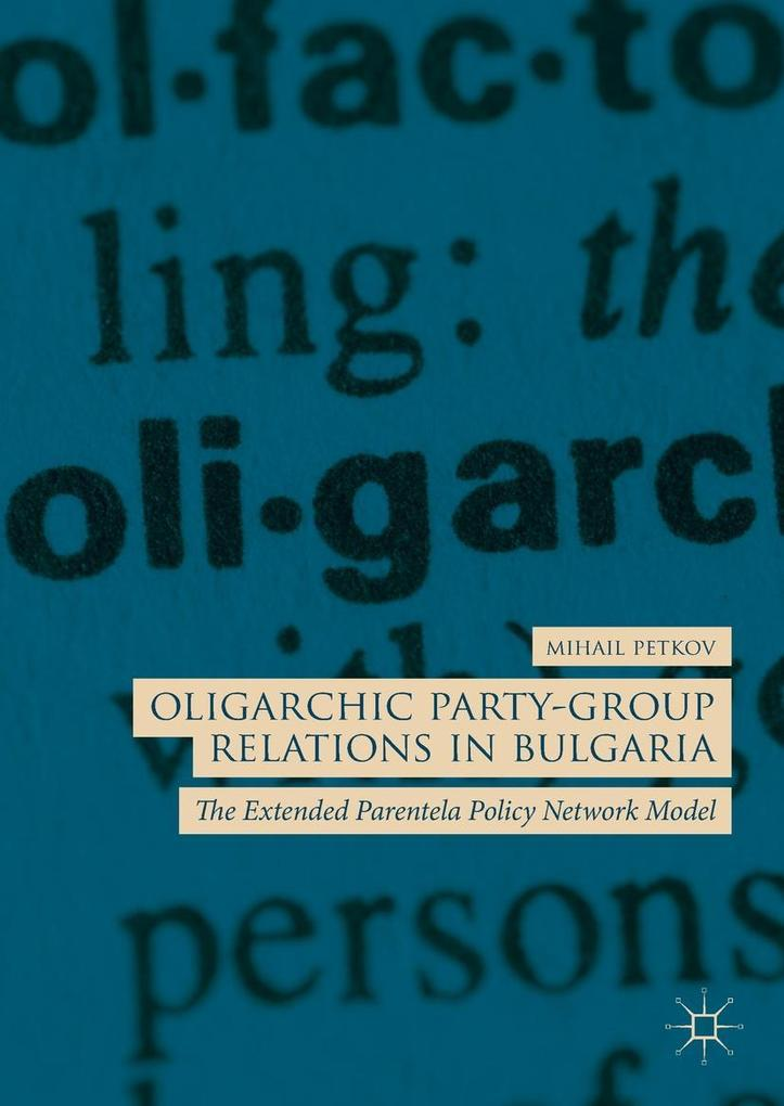 Oligarchic Party-Group Relations in Bulgaria al...