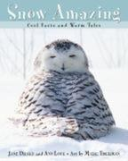 Snow Amazing: Cool Facts and Warm Tales