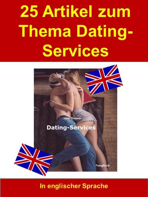 25 Artikel zum Thema Dating-Services als eBook ...