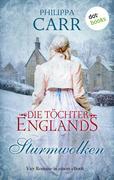 Die Töchter Englands: Sturmwolken