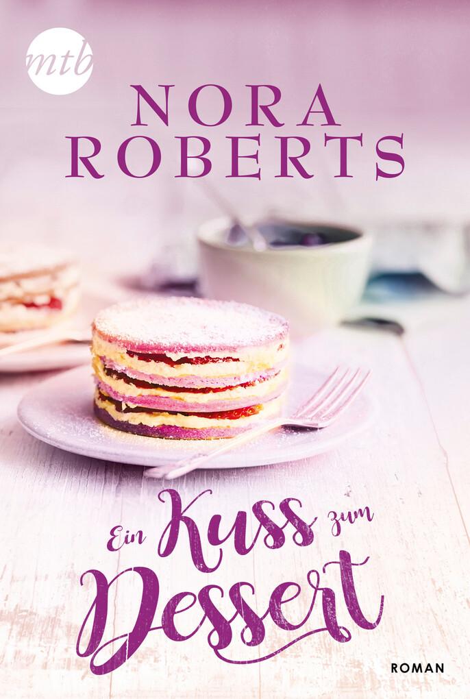 Ein Kuss zum Dessert als eBook