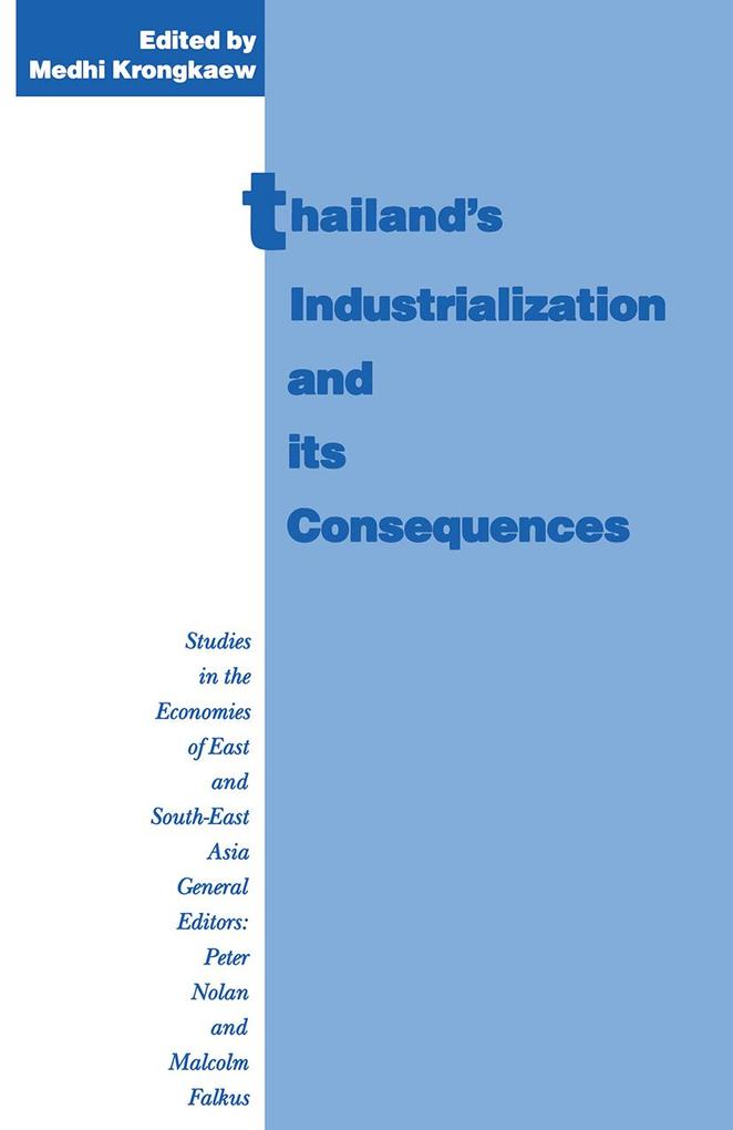 Thailand´s Industrialization and its Consequenc...