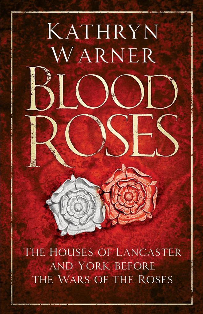 Blood Roses als eBook Download von Kathryn Warner