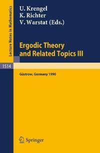 Ergodic Theory and Related Topics III als eBook...