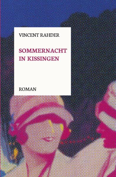 Sommernacht in Kissingen als Buch