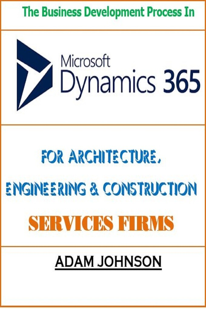 The Business Development Process In Dynamics 36...