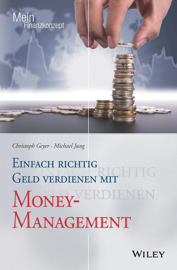 Einfach richtig Geld verdienen mit Money-Manage...