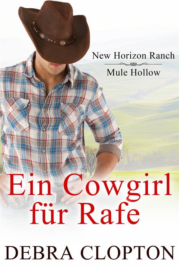 Ein Cowgirl für Rafe als eBook