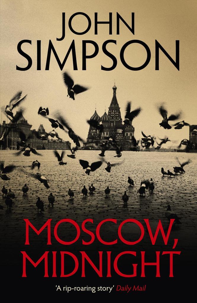 Moscow, Midnight als eBook Download von John Si...