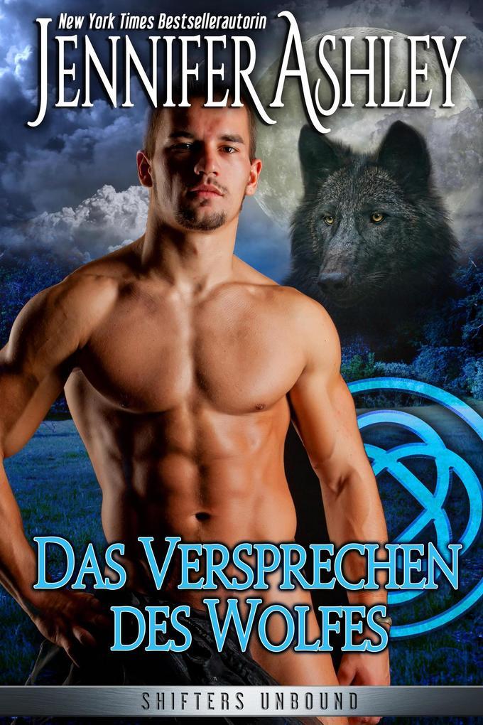Das Versprechen des Wolfes (Shifters Unbound, #6) als eBook