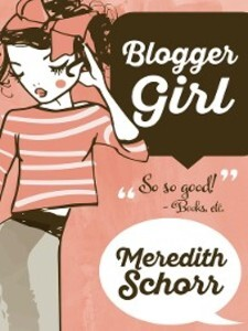 Blogger Girl als eBook Download von Meredith Sc...