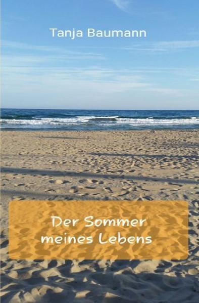 Der Sommer meines Lebens als Buch