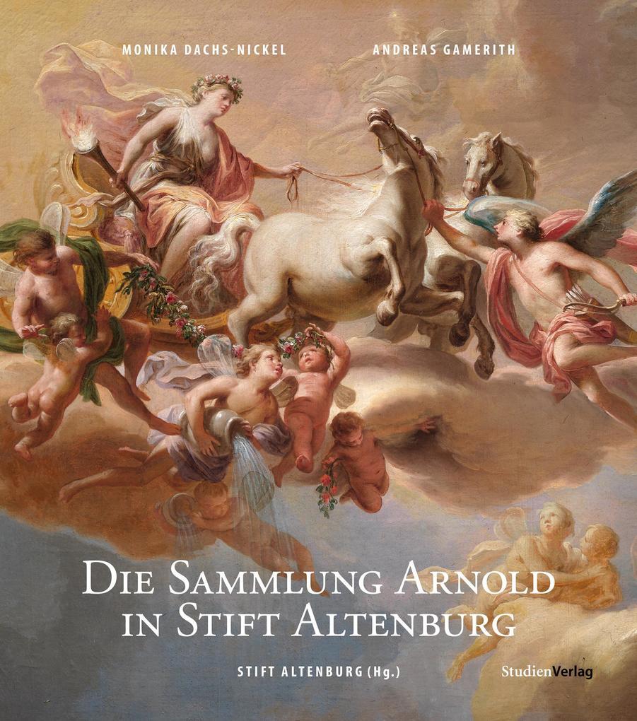 Die Sammlung Arnold in Stift Altenburg als Buch (gebunden)