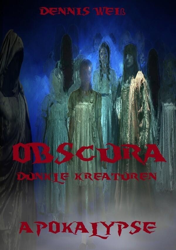 Obscura- Part 2- Apokalypse als Buch