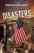 America's Greatest Natural Disasters: Moments in History
